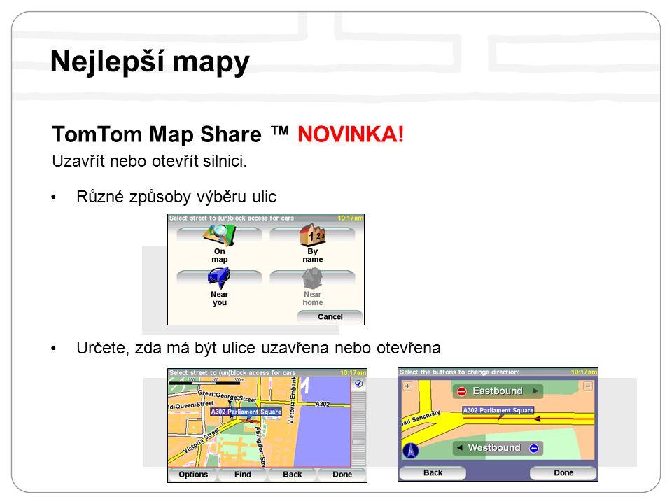 TomTom Map Share ™ NOVINKA. Uzavřít nebo otevřít silnici.