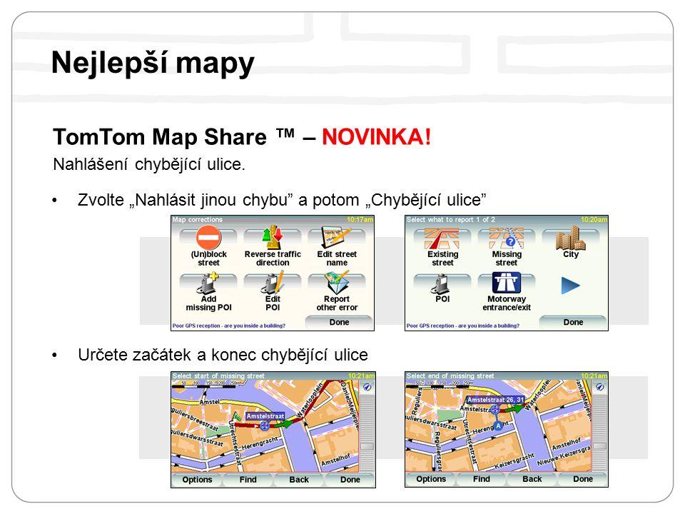 TomTom Map Share ™ – NOVINKA.Nahlášení chybějící ulice.