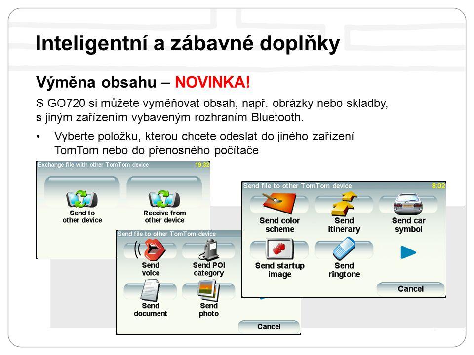 Výměna obsahu – NOVINKA. S GO720 si můžete vyměňovat obsah, např.