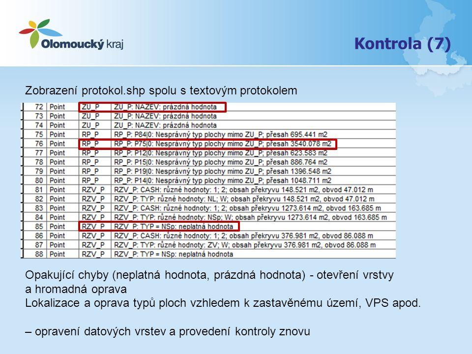 Zobrazení protokol.shp spolu s textovým protokolem Opakující chyby (neplatná hodnota, prázdná hodnota) - otevření vrstvy a hromadná oprava Lokalizace