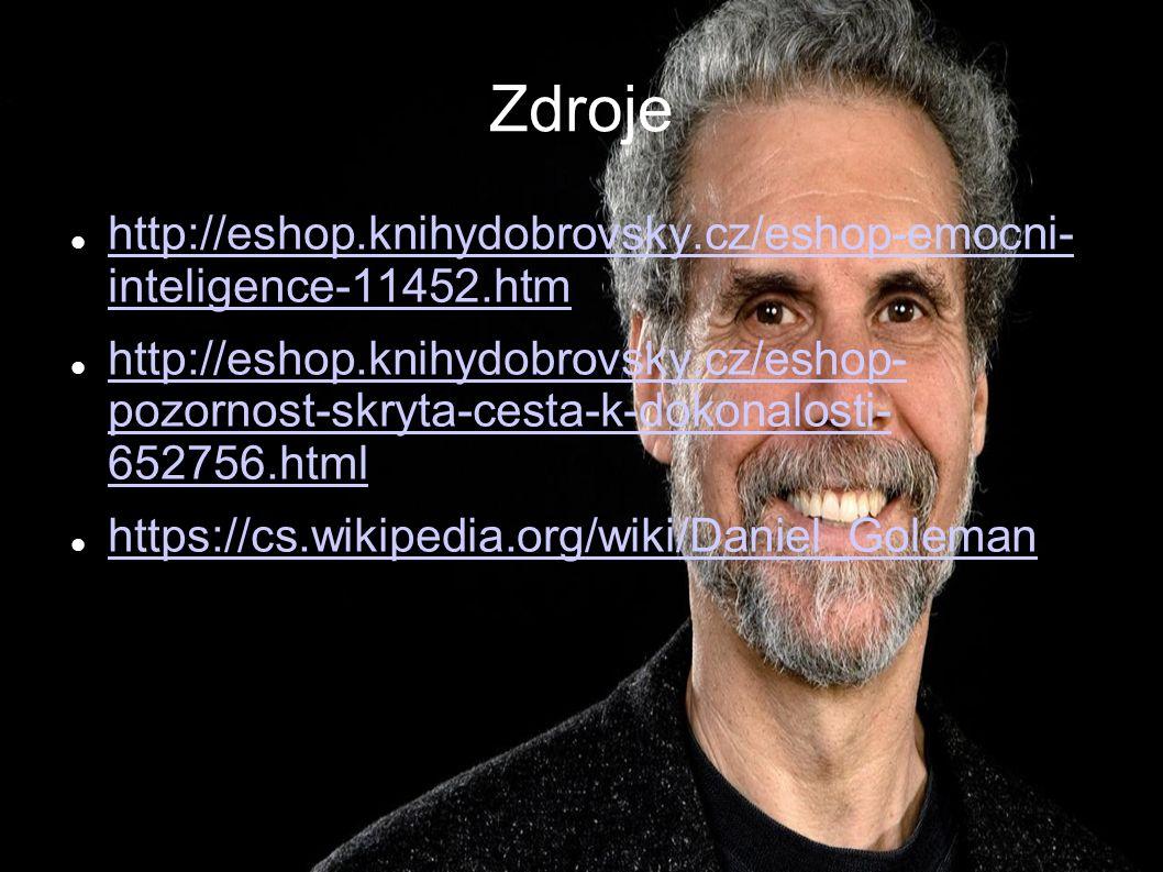 Zdroje http://eshop.knihydobrovsky.cz/eshop-emocni- inteligence-11452.htm http://eshop.knihydobrovsky.cz/eshop-emocni- inteligence-11452.htm http://es