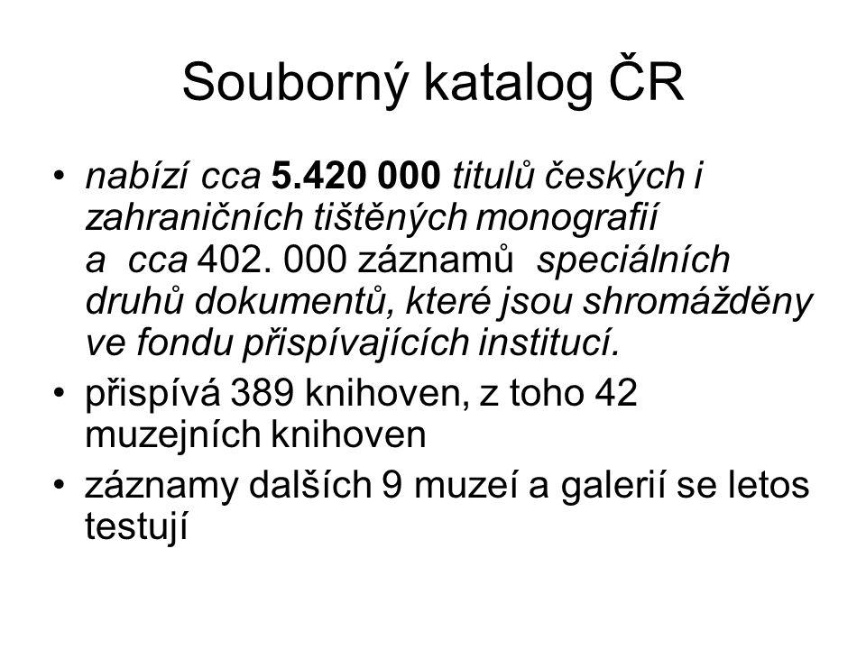 Souborný katalog ČR nabízí cca 5.420 000 titulů českých i zahraničních tištěných monografií a cca 402. 000 záznamů speciálních druhů dokumentů, které