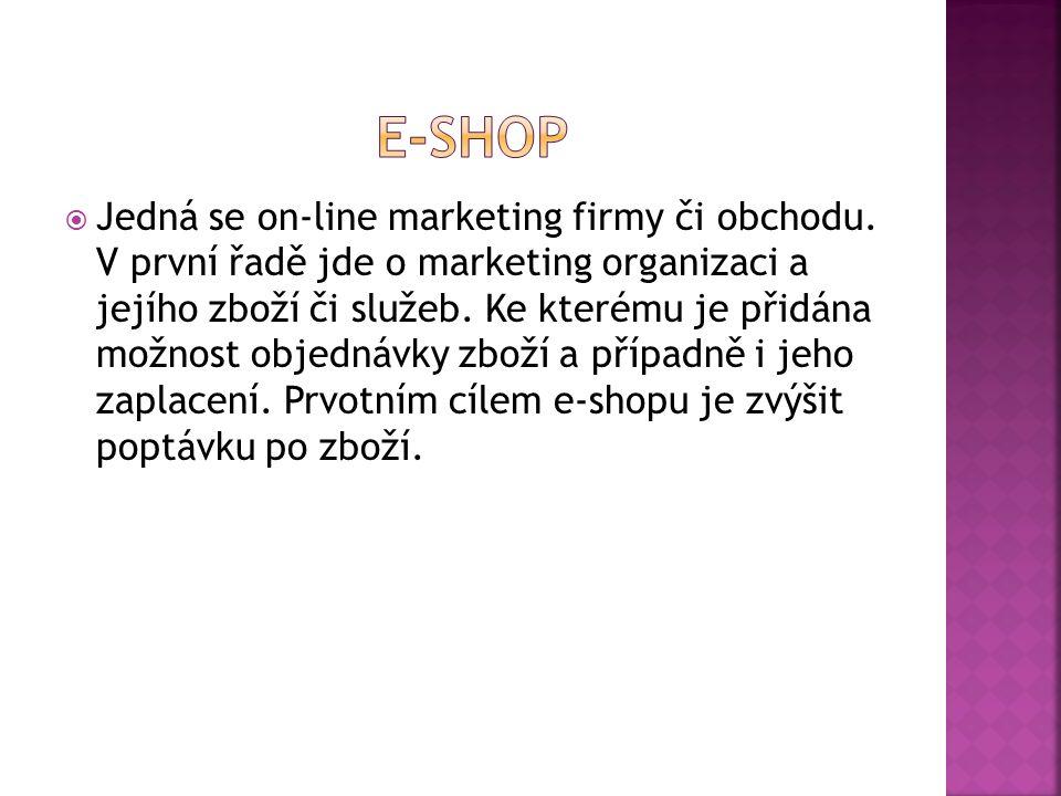  Jedná se on-line marketing firmy či obchodu.