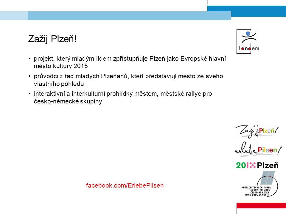 Zažij Plzeň! projekt, který mladým lidem zpřístupňuje Plzeň jako Evropské hlavní město kultury 2015 průvodci z řad mladých Plzeňanů, kteří představují