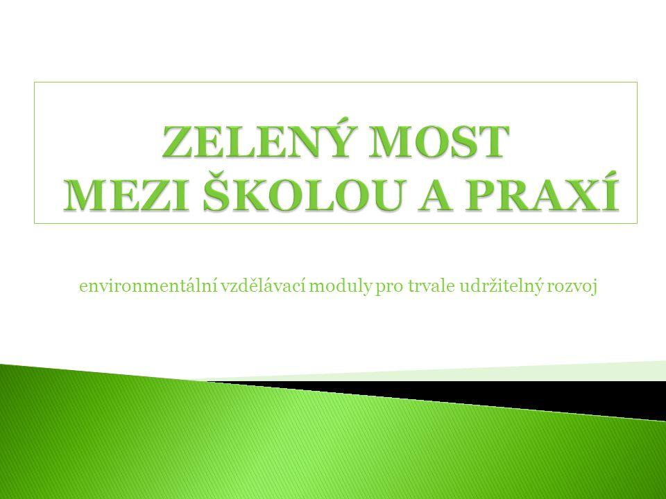 environmentální vzdělávací moduly pro trvale udržitelný rozvoj