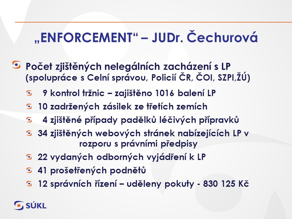 """ENFORCEMENT – JUDr."