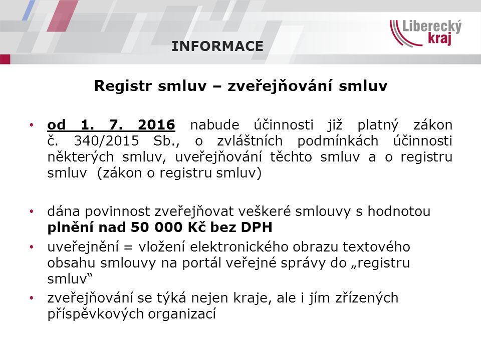 INFORMACE Registr smluv – zveřejňování smluv od 1.
