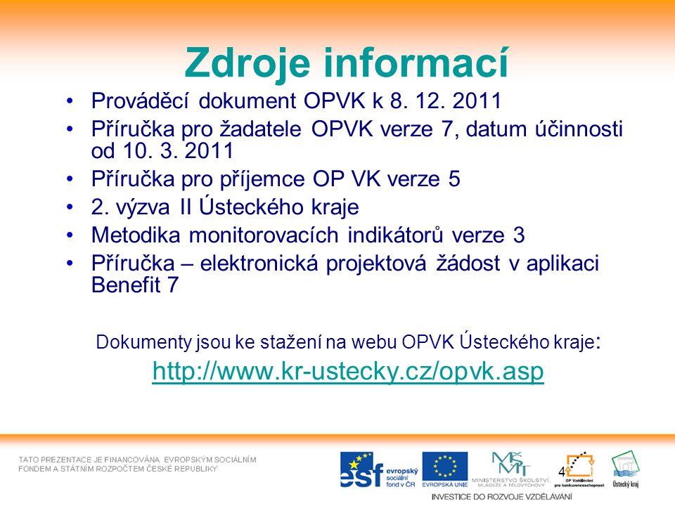 4 Zdroje informací Prováděcí dokument OPVK k 8. 12.