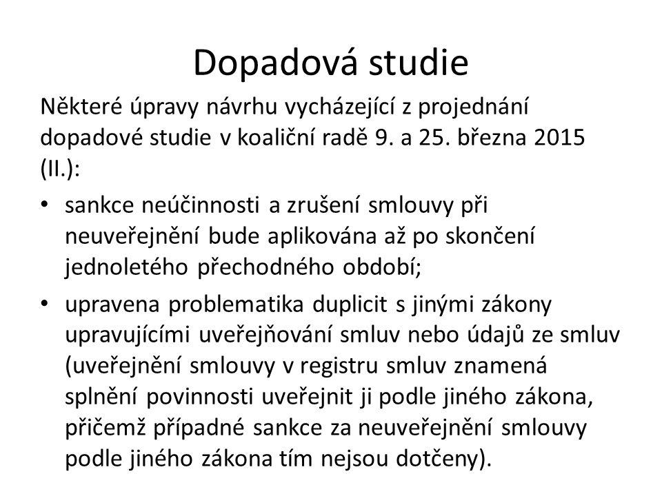 Dopadová studie Některé úpravy návrhu vycházející z projednání dopadové studie v koaliční radě 9.