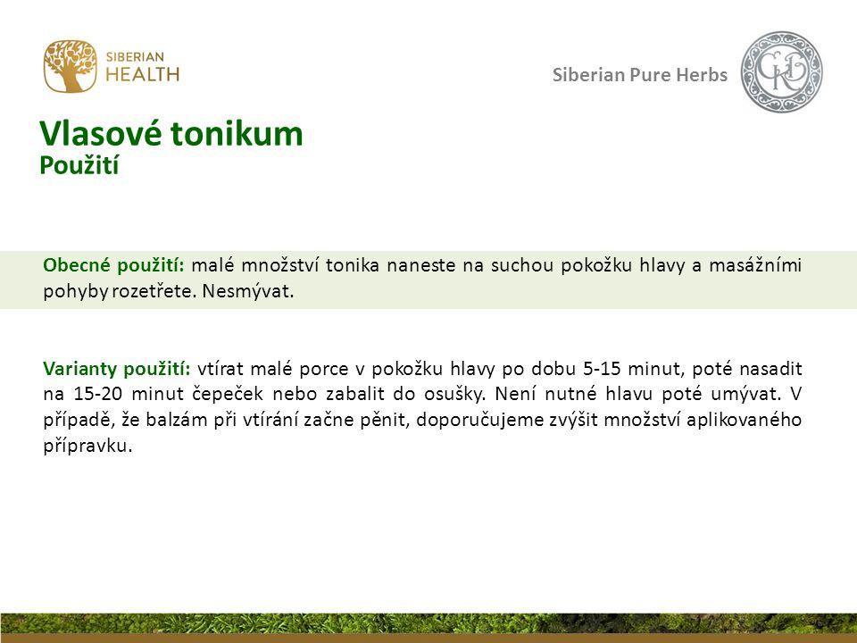 Siberian Pure Herbs Obecné použití: malé množství tonika naneste na suchou pokožku hlavy a masážními pohyby rozetřete. Nesmývat. Varianty použití: vtí
