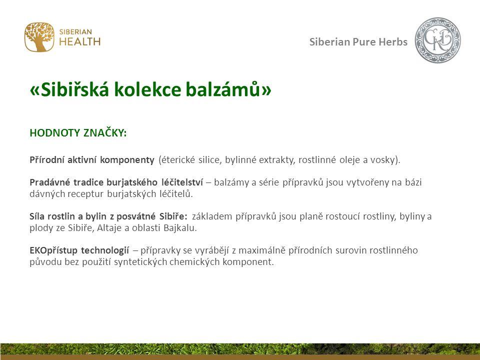 HODNOTY ZNAČKY: Přírodní aktivní komponenty (éterické silice, bylinné extrakty, rostlinné oleje a vosky). Pradávné tradice burjatského léčitelství – b