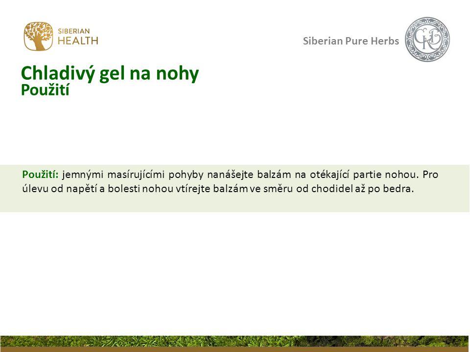 Siberian Pure Herbs Použití: jemnými masírujícími pohyby nanášejte balzám na otékající partie nohou. Pro úlevu od napětí a bolesti nohou vtírejte balz