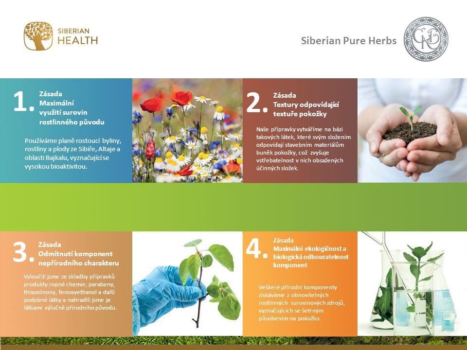 1.1. Zásada Maximální využití surovin rostlinného původu Používáme planě rostoucí byliny, rostliny a plody ze Sibiře, Altaje a oblasti Bajkalu, vyznač
