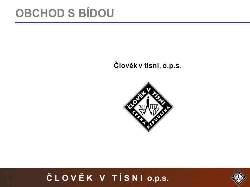 OBCHOD S BÍDOU Člověk v tísni, o.p.s.