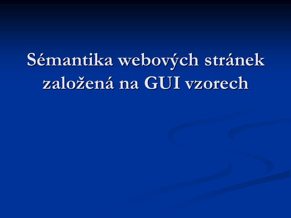 Sémantika webových stránek založená na GUI vzorech