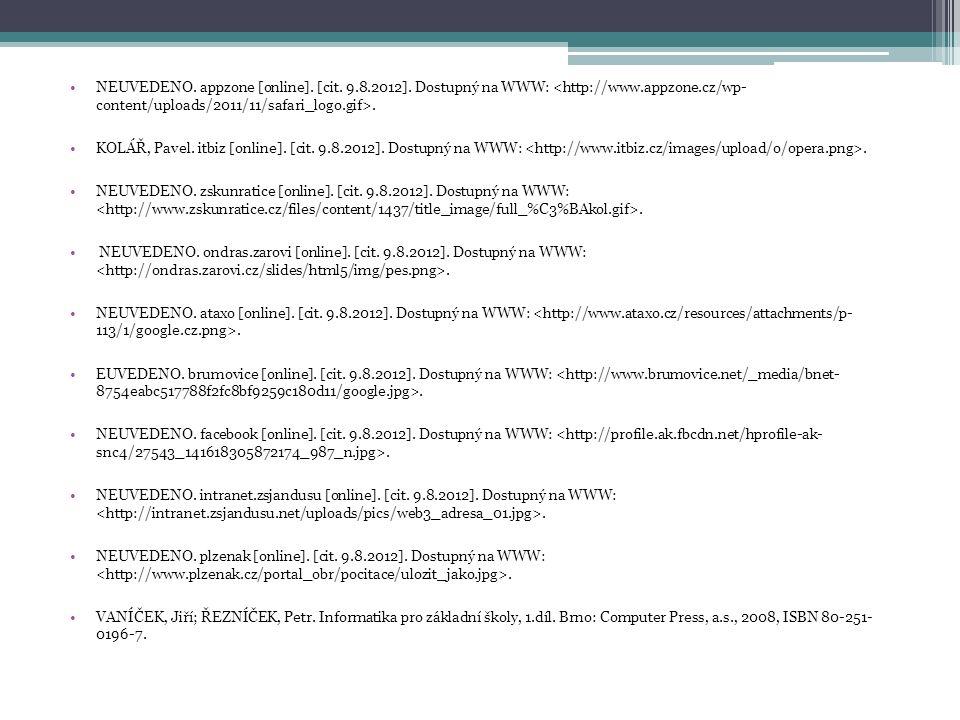 NEUVEDENO. appzone [online]. [cit. 9.8.2012]. Dostupný na WWW:.
