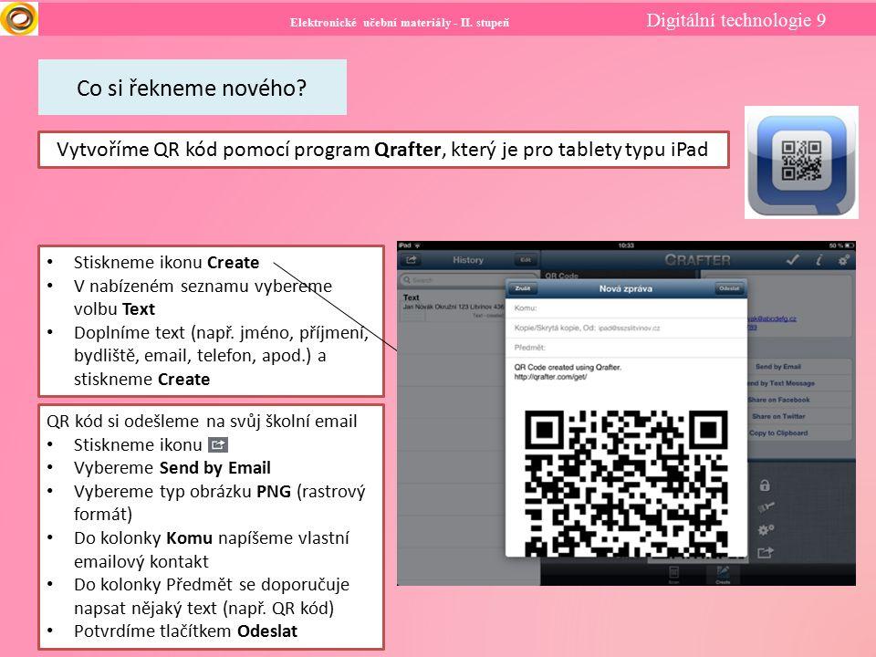Elektronické učební materiály - II. stupeň Digitální technologie 9 Co si řekneme nového.