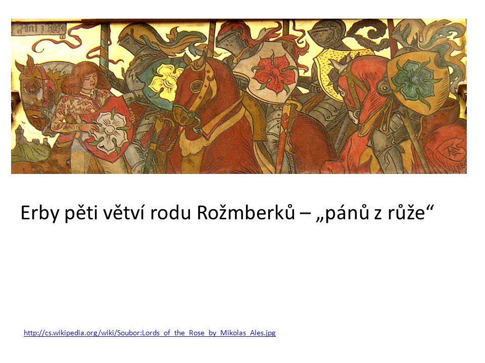 """http://cs.wikipedia.org/wiki/Soubor:Lords_of_the_Rose_by_Mikolas_Ales.jpg Erby pěti větví rodu Rožmberků – """"pánů z růže"""