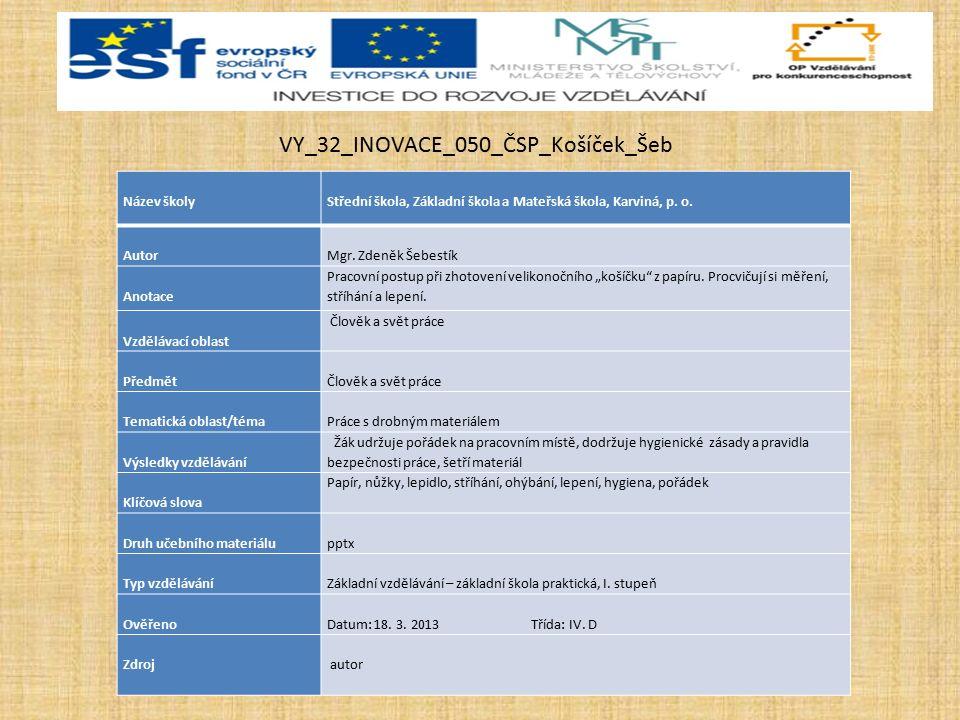 Název školy Střední škola, Základní škola a Mateřská škola, Karviná, p.
