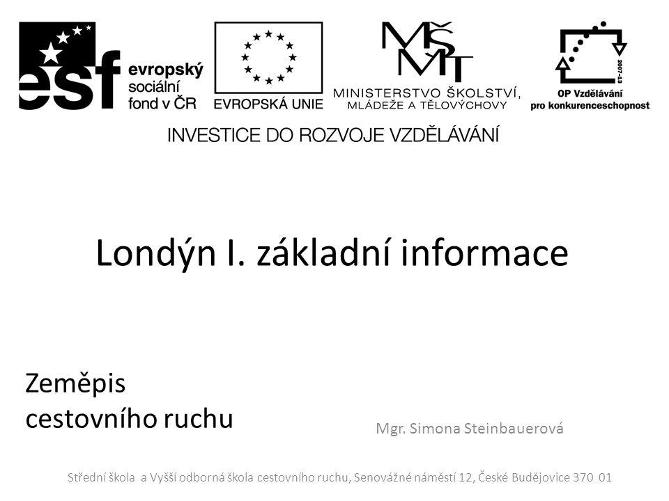 Londýn I. základní informace Mgr.