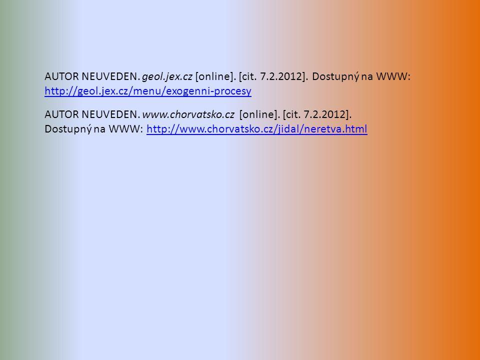 AUTOR NEUVEDEN. geol.jex.cz [online]. [cit. 7.2.2012].