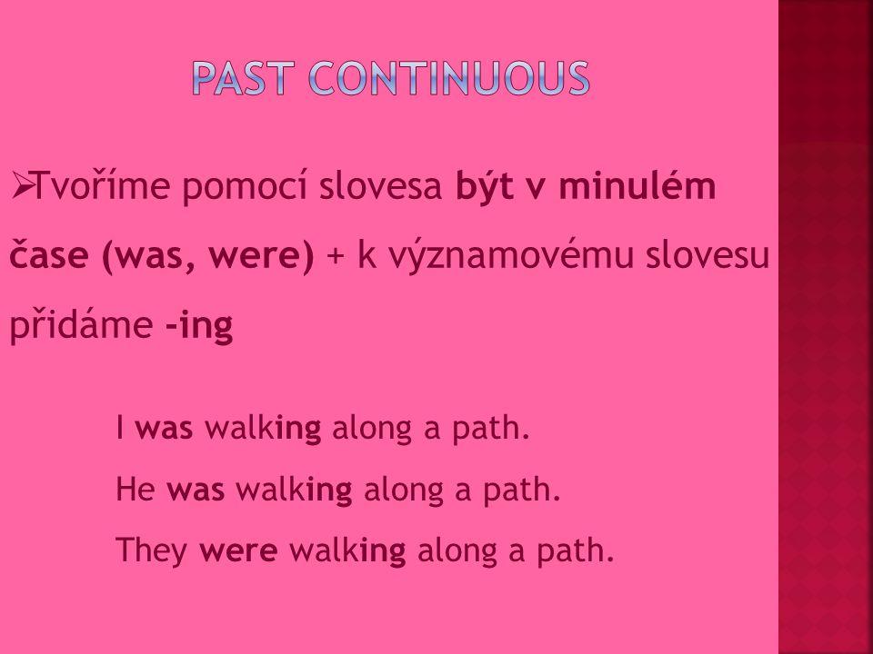 OTÁZKA: tvoříme pomocí pomocného slovesa do v minulém čase – DID Did he come home late.