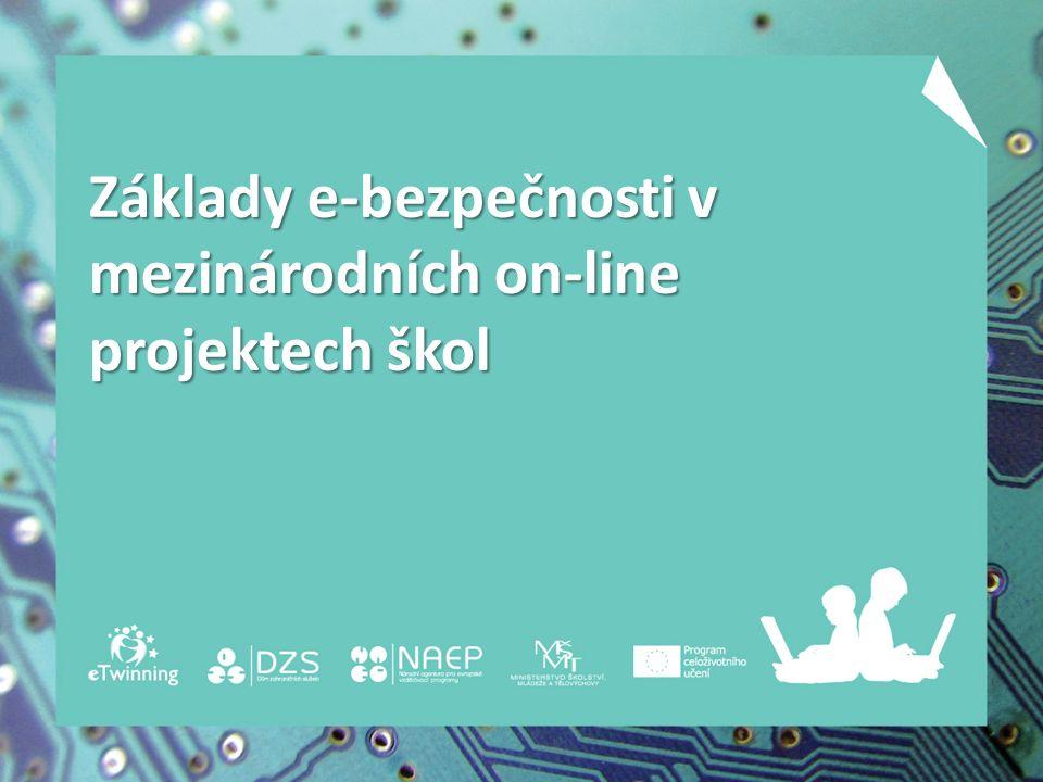 Základy e-bezpečnosti v mezinárodních on-line projektech škol