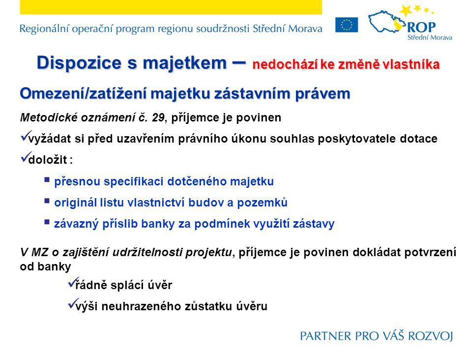 Omezení/zatížení majetku zástavním právem Metodické oznámení č.