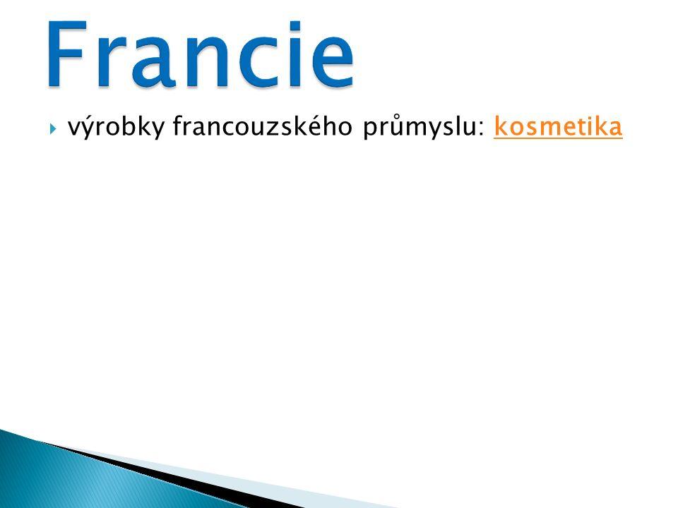  výrobky francouzského průmyslu: kosmetikakosmetika