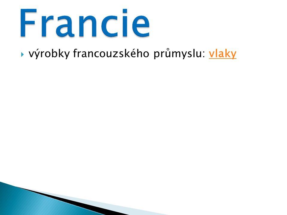  výrobky francouzského průmyslu: vlakyvlaky