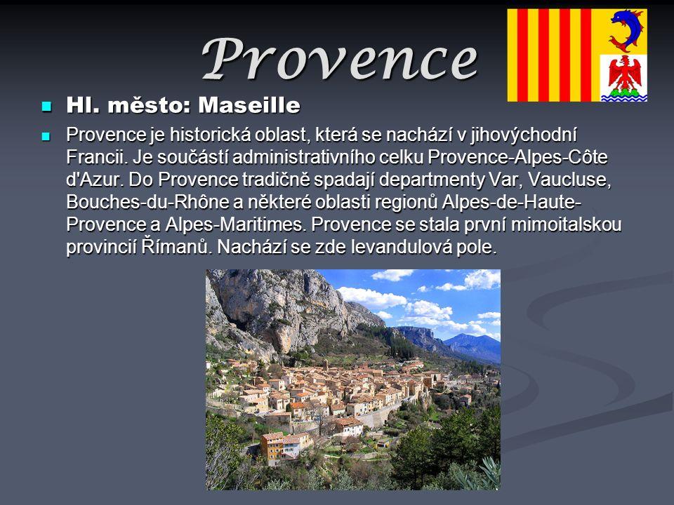 Provence Hl. město: Maseille Hl. město: Maseille Provence je historická oblast, která se nachází v jihovýchodní Francii. Je součástí administrativního
