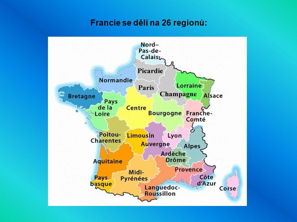 Francie se dělí na 26 regionů:
