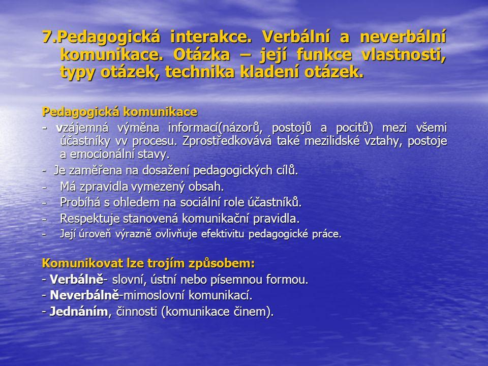 7.Pedagogická interakce. Verbální a neverbální komunikace.