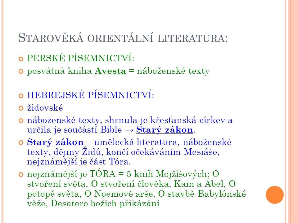 A NTICKÁ LITERATURA (Ř ECKO, Ř ÍM ): 8.století př.
