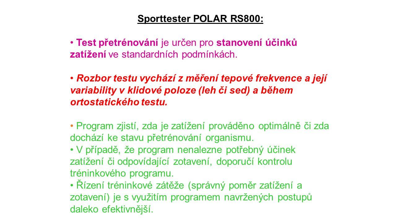 Sporttester POLAR RS800: Test přetrénování je určen pro stanovení účinků zatížení ve standardních podmínkách. Rozbor testu vychází z měření tepové fre