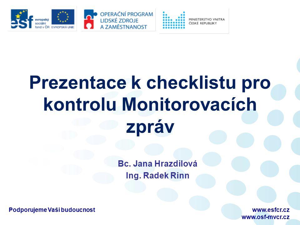 Prezentace k checklistu pro kontrolu Monitorovacích zpráv Bc.