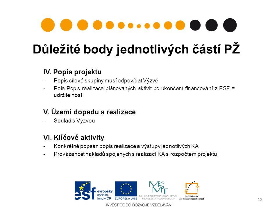 Důležité body jednotlivých částí PŽ IV.