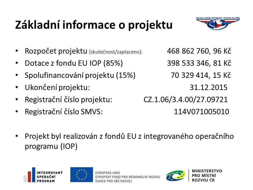 Základní informace o projektu Rozpočet projektu (skutečnost/zaplaceno): 468 862 760, 96 Kč Dotace z fondu EU IOP (85%) 398 533 346, 81 Kč Spolufinancování projektu (15%) 70 329 414, 15 Kč Ukončení projektu: 31.12.2015 Registrační číslo projektu: CZ.1.06/3.4.00/27.09721 Registrační číslo SMVS: 114V071005010 Projekt byl realizován z fondů EU z integrovaného operačního programu (IOP)