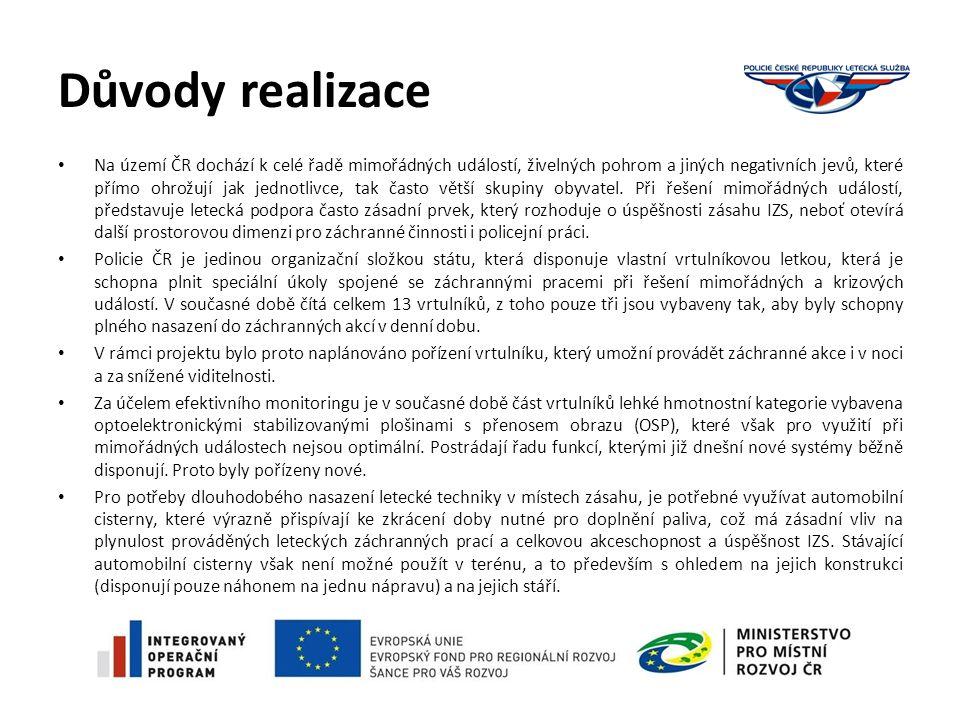 Důvody realizace Na území ČR dochází k celé řadě mimořádných událostí, živelných pohrom a jiných negativních jevů, které přímo ohrožují jak jednotlivce, tak často větší skupiny obyvatel.