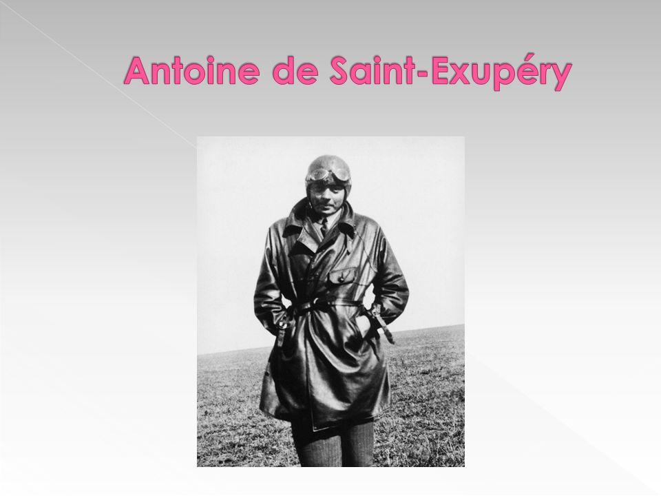 - francouzský spisovatel, letec - * 1900 v Lyonu - studia ve Francii a Švýcarsku - zisk diplomu civilního i vojenského pilota - jako civilní letec působil v severní Africe a jižní Americe - začátkem 2.