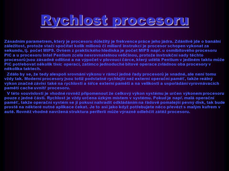 Rychlost procesoru Zásadním parametrem, který je procesoru důležitý je frekvence práce jeho jádra.