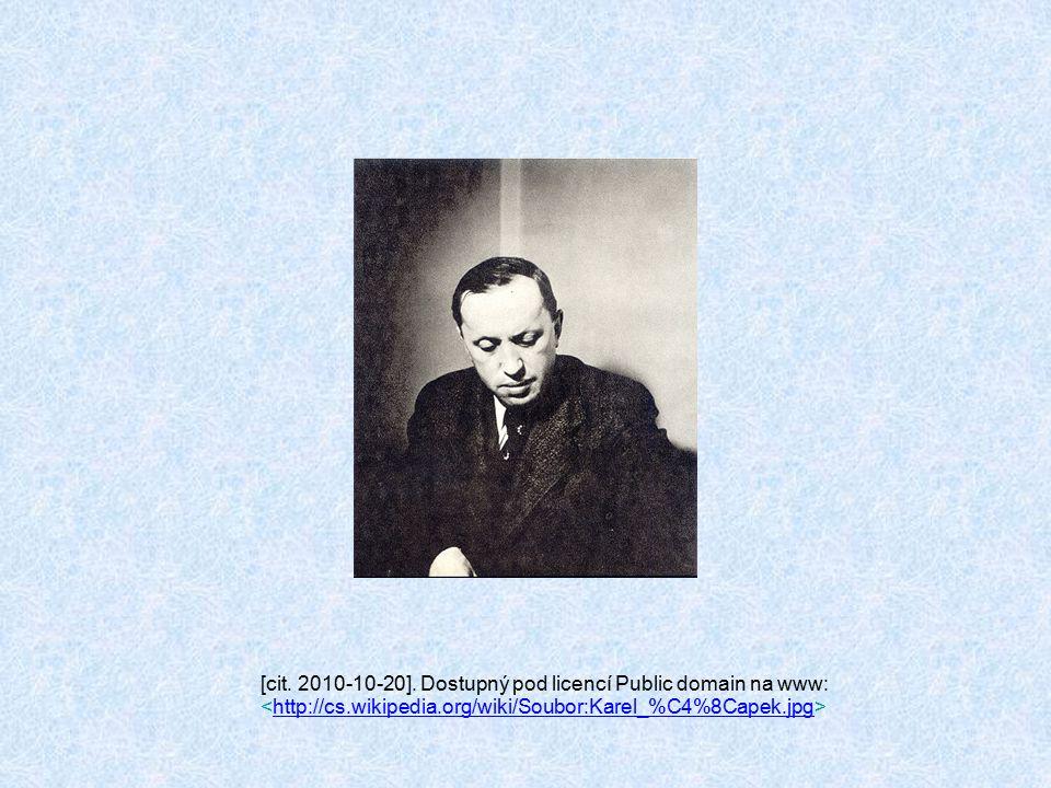 [cit. 2010-10-20]. Dostupný pod licencí Public domain na www: http://cs.wikipedia.org/wiki/Soubor:Karel_%C4%8Capek.jpg