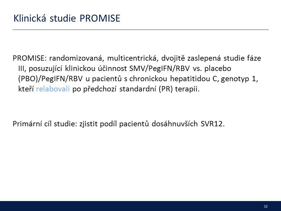 12 Klinická studie PROMISE PROMISE: randomizovaná, multicentrická, dvojitě zaslepená studie fáze III, posuzující klinickou účinnost SMV/PegIFN/RBV vs.