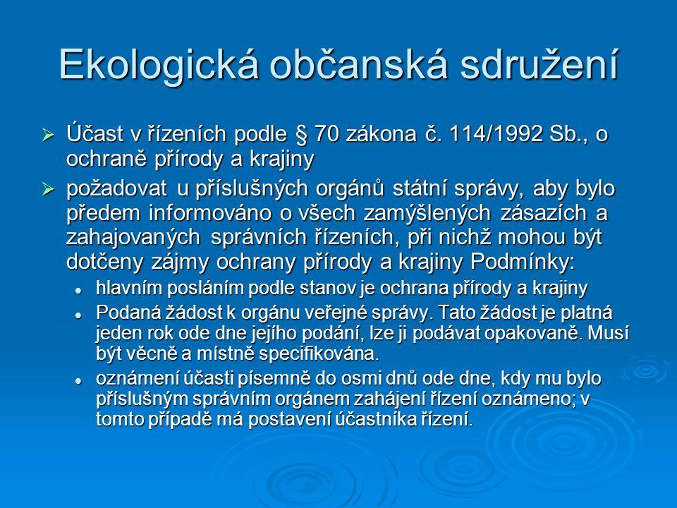 Ekologická občanská sdružení  Účast v řízeních podle § 70 zákona č.