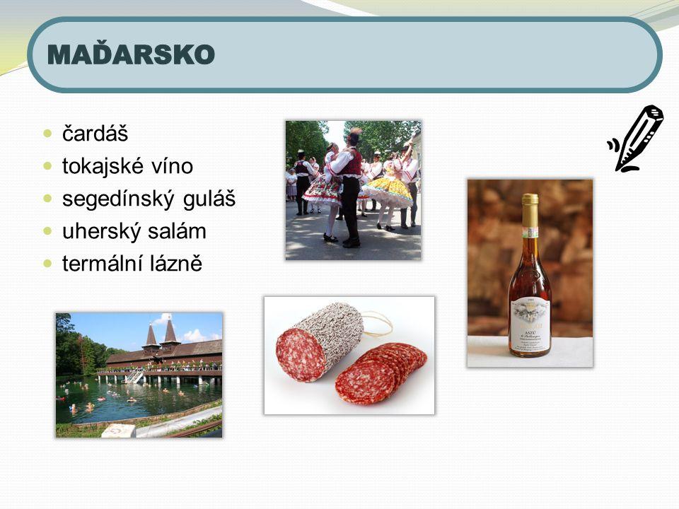 čardáš tokajské víno segedínský guláš uherský salám termální lázně