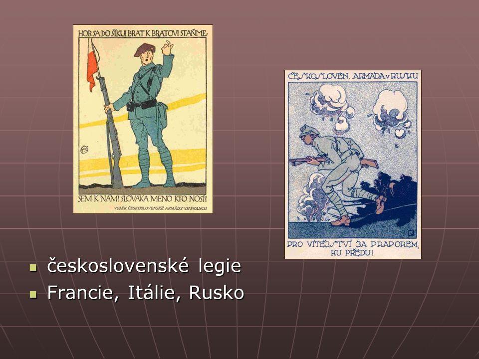 československé legie československé legie Francie, Itálie, Rusko Francie, Itálie, Rusko
