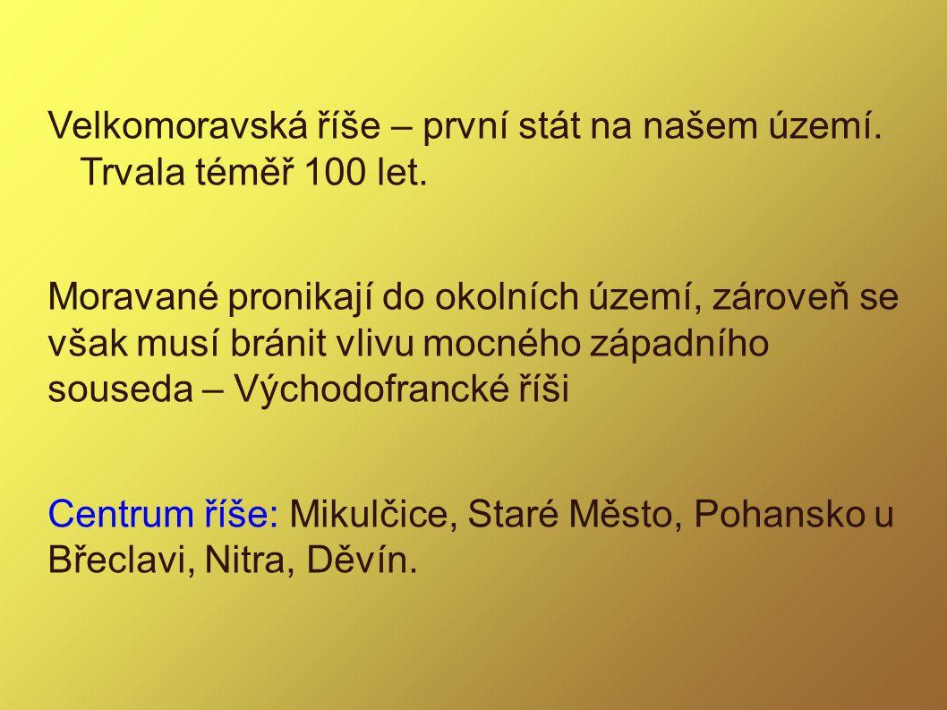 Zdroje: 1.Čapek V., Pátek J.: Dějepis pro SOŠ, Scientia Praha 2001 2.