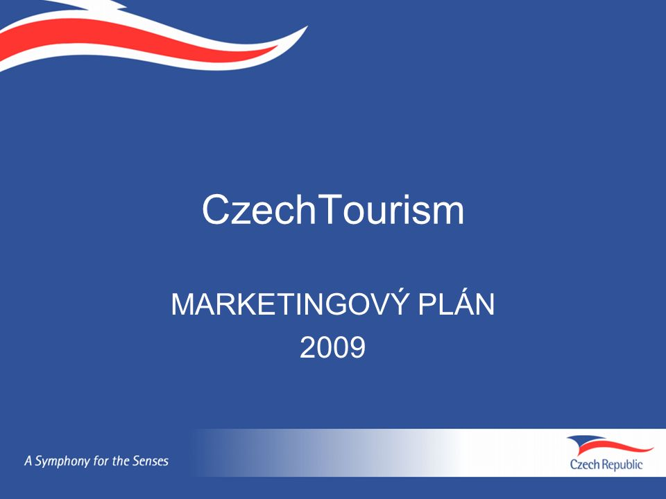 CzechTourism MARKETINGOVÝ PLÁN 2009