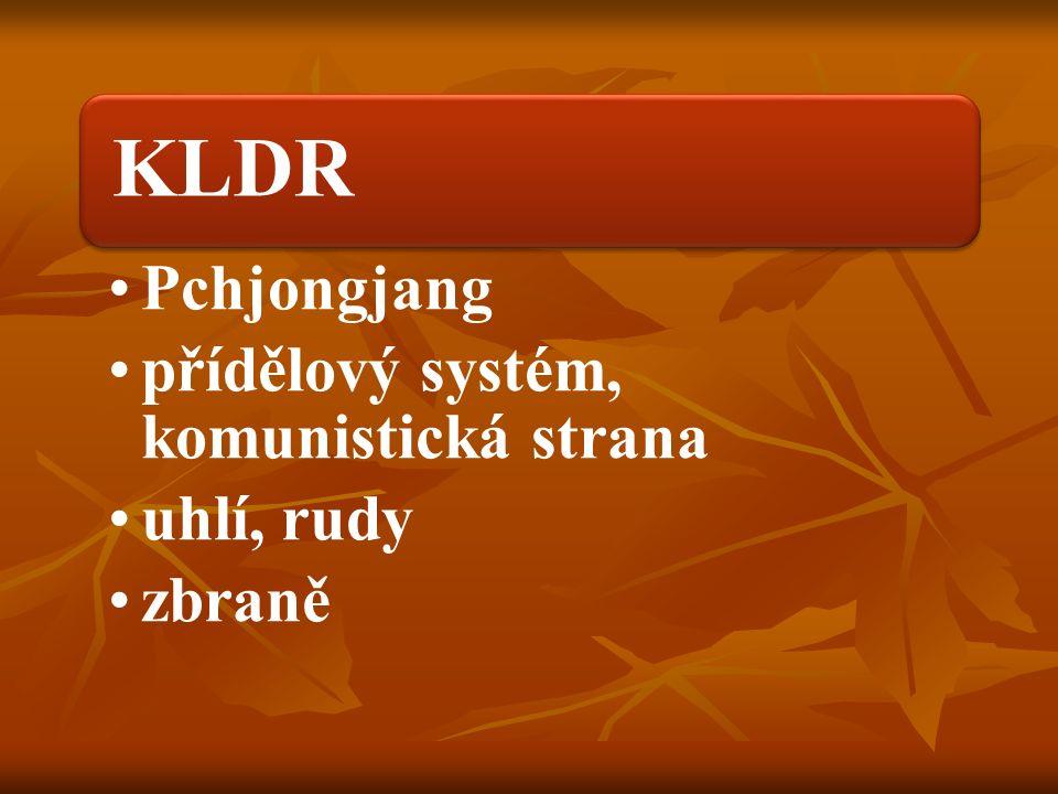 KLDR Pchjongjang přídělový systém, komunistická strana uhlí, rudy zbraně