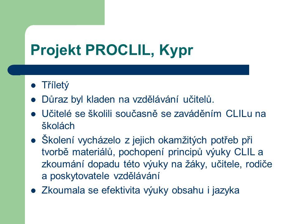 Projekt PROCLIL, Kypr Tříletý Důraz byl kladen na vzdělávání učitelů.